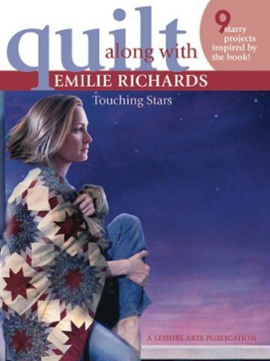 touching stars quilt along emilie richards
