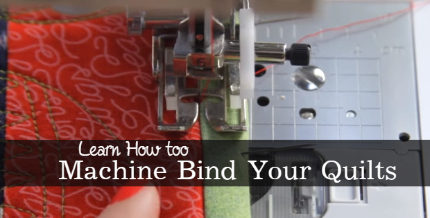 learn how to machine bind your quilts